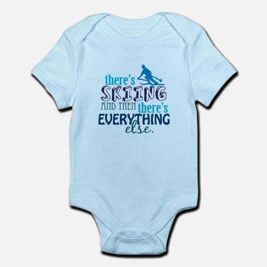 Skiing is Everything Infant Bodysuit