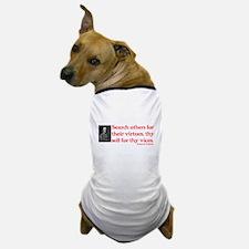 B. Franklin: Virtues™ Dog T-Shirt