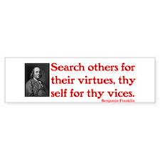 B. Franklin: Virtues™ Bumper Sticker