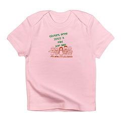 Glulten Free Isnt a Fad Infant T-Shirt