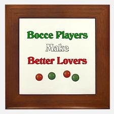 Bocce players make better lovers. Framed Tile