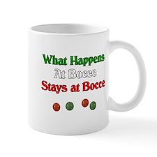 What happens at bocce stays at bocce. Small Mug