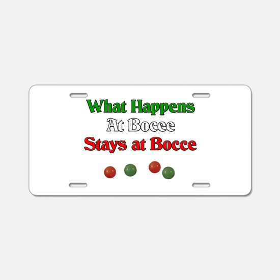 What happens at bocce stays at bocce. Aluminum Lic