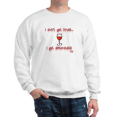 Women's I Get Awesome!!! Sweatshirt