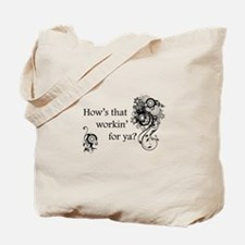 Cute Slogans Tote Bag