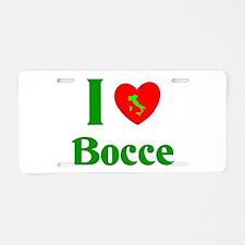 I Love Bocce Aluminum License Plate