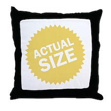 Actual Size Throw Pillow
