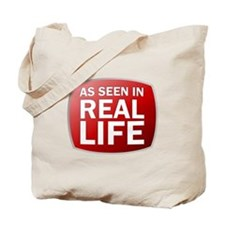 As Seen In Real Life Tote Bag