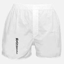 Bankrupt Boxer Shorts