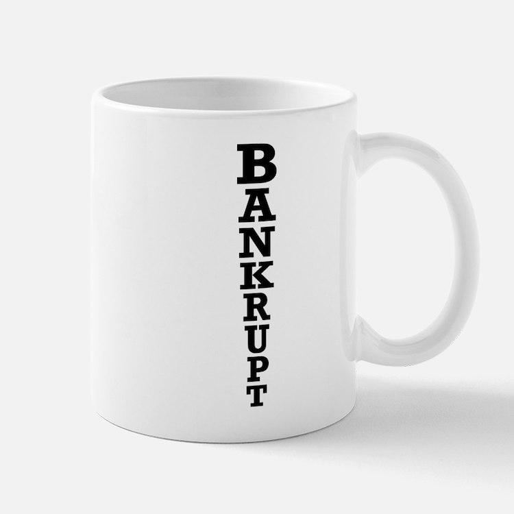Bankrupt Mug
