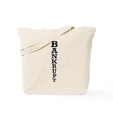 Bankrupt Tote Bag