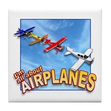 I'm All About Airplanes! Tile Coaster