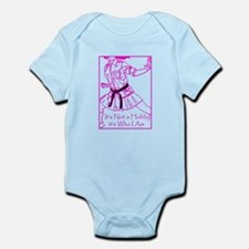 Its who I am Infant Bodysuit