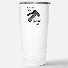 Where My Hose At Travel Mug