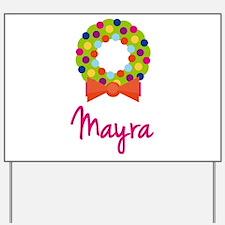 Christmas Wreath Mayra Yard Sign