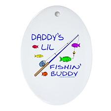 DADDY'S FISHIN' BUDDY Ornament (Oval)