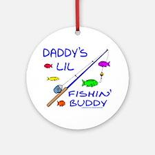 DADDY'S FISHIN' BUDDY Ornament (Round)