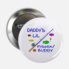 "DADDY'S FISHIN' BUDDY 2.25"" Button (100 pack)"
