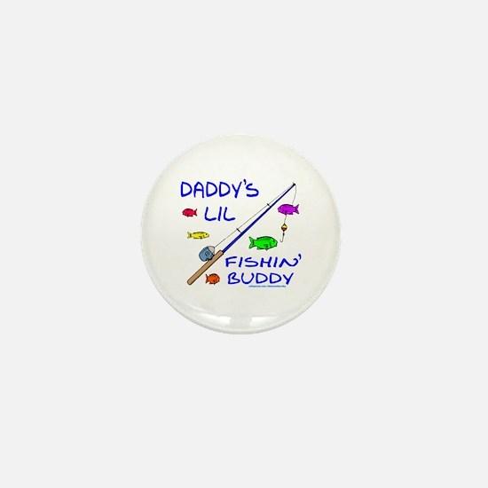 DADDY'S FISHIN' BUDDY Mini Button