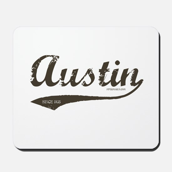 Austin Since 1835 Mousepad