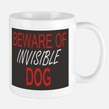 Beware of Invisible Dog Mug