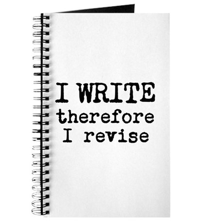 I Write Therefore I Revise Journal