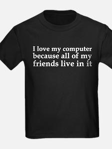 I Love My Computer Friends T