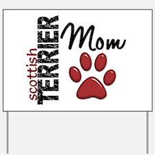 Scottish Terrier Mom 2 Yard Sign