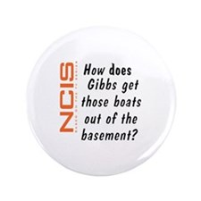 "NCIS - Gibbs' Boats 3.5"" Button"