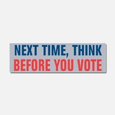 Think Before You Vote Car Magnet 10 x 3