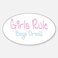 Girls Rule, Boys Drool! Oval Decal