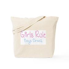 Girls Rule, Boys Drool! Tote Bag