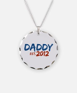 Daddy Est 2012 Necklace