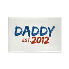 Daddy Est 2012 Rectangle Magnet
