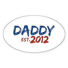 Daddy Est 2012 Decal