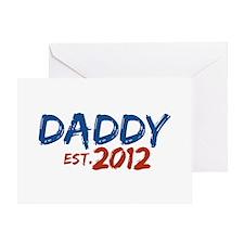 Daddy Est 2012 Greeting Card
