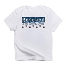Rescued is my favorite breed Infant T-Shirt