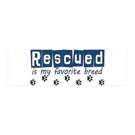 Rescued is my favorite breed 42x14 Wall Peel