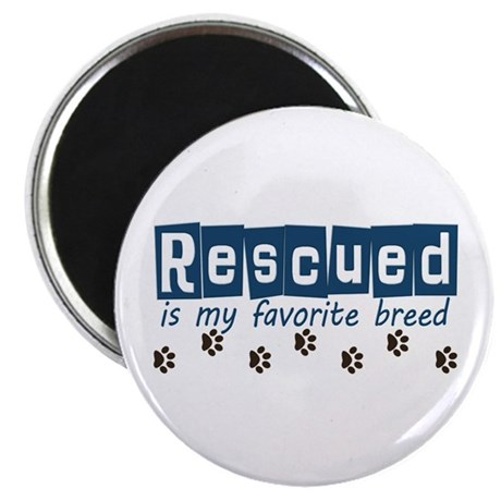 """Rescued is my favorite breed 2.25"""" Magnet (100 pac"""