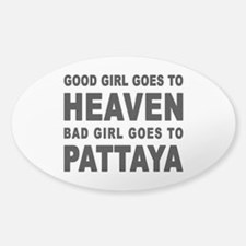 BAD GIRL GOES TO PATTAYA Decal