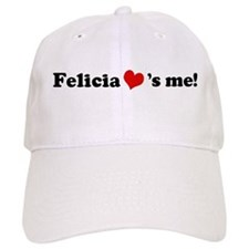 Felicia loves me Baseball Baseball Cap