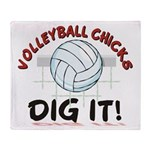 VOLLEYBALL CHICKS DIG IT Throw Blanket