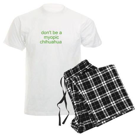 Don't be a myopic chihuahua Men's Light Pajamas