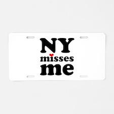 new york misses me Aluminum License Plate