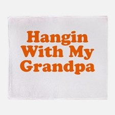 Hangin With My Grandpa Throw Blanket