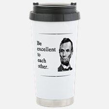 Be Excellent to Each Other Stainless Steel Travel