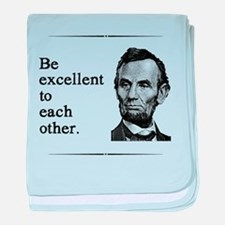 Be Excellent to Each Other baby blanket