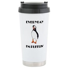 Everyday I'm Pufflin Travel Mug