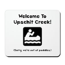 Upschit Creek Mousepad