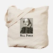 Will Power Tote Bag